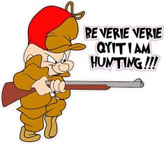 elmer-fudd-be-very-very-quiet-i-am-hunting-decal